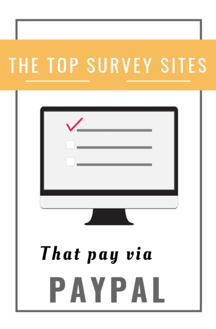 The Top Paid Surveys That Pay Through PayPal 2019.